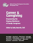 Sally Gelardin; Career & Caregiving
