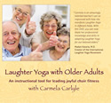 Carmela Carlyle: Laughter Yoga with Older Adults